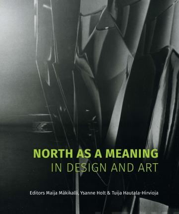 North as a Meaning in Design and Art