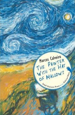 The Painter with the Hat of Mallows (Galician Wave Book 3)