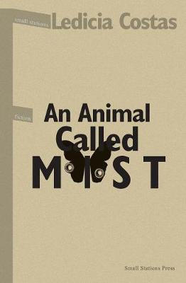 An Animal Called Mist