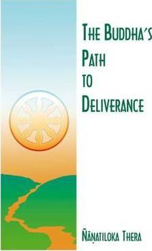 The Buddha's Path to Deliverance