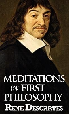 essay on descartes meditations on first philosophy A non-assessed essay on the role of the 'malicious demon' in rene descartes' meditations on first philosophy this is for a module on descartes and mill in the first.