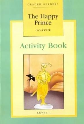 The Happy Prince Activity Book