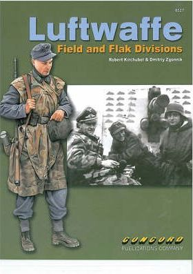 Luftwaffe Field and Flak Divisions: Warrior Series: 6527