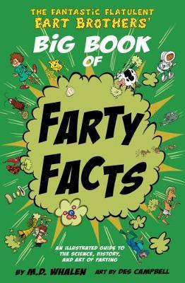 The The Fantastic Flatulent Fart Brothers' Big Book of Farty Facts 2017
