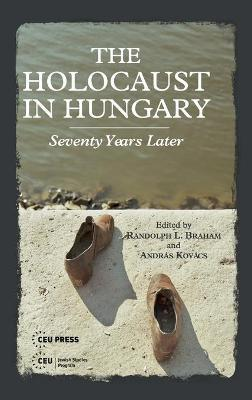 braham describes the holocaust in hungary