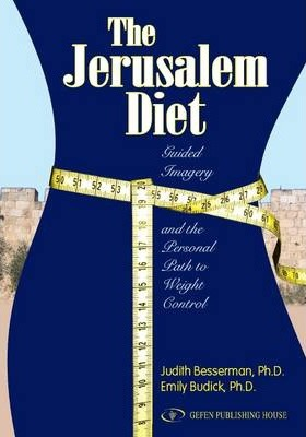 Jerusalem Diet : Guided Imagery & the Personal Path to Weight Control