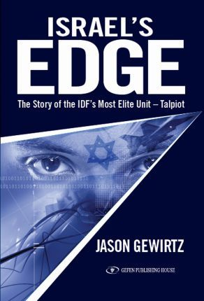Israel's Edge: Talpiot -- The Idf's Most Elite Unit