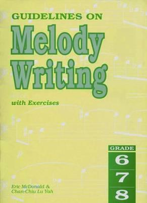 Guidelines on Melody Writing