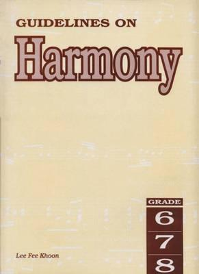 Guidelines on Harmony Grades 6 to 8