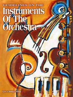 Guidelines on Instruments of the Orchestra