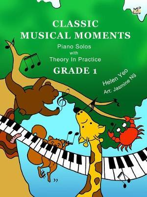 Classic Musical Moments with Theory In Practice Grade 1