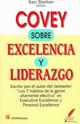 Covey Sobre Excelencia Y Liderazgo / Covey About Excellence and Leadership