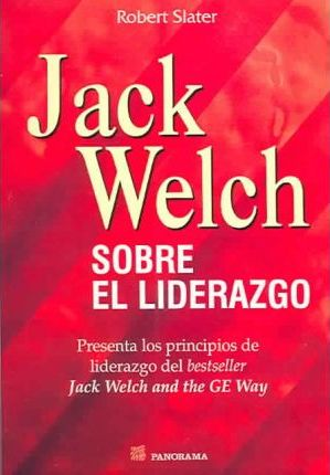 jack welch on leadership slater robert