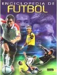 Enciclopedia de futbol / Encyclopedia of Soccer