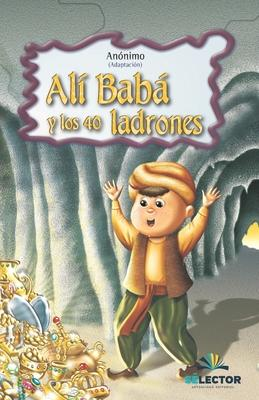 Ali Baba y los cuarenta ladrones/ Ali Baba and the Forty Thieves
