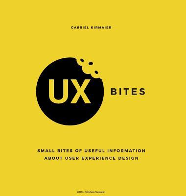 UX Bites - Small bites of information about User Experience Design