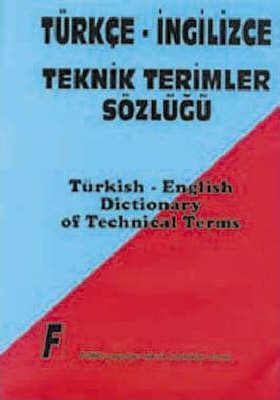 Dictionary of Technical Terms: English-Turkish
