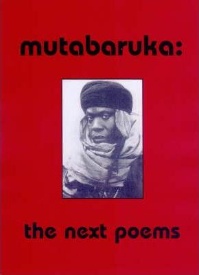 Mutabaruka: The Next Poems / The First Poems