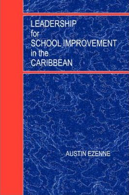 Leadership for School Improvement in the Caribbean