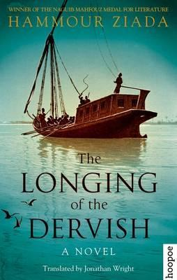 The Longing of the Dervish  A Novel
