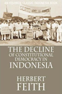 a history of democracy in indonesia The history of indonesia has been shaped by its geographic western-style parliamentary democracy was thus finished in indonesia until the 1999 elections of the.