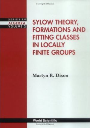 Sylow theory, formations and fitting classes in locally finite groups