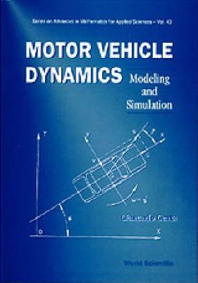 Motor Vehicle Dynamics: Modeling And Simulation : Giancarlo Genta