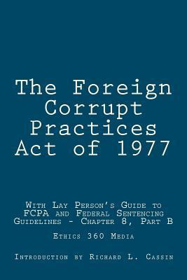 The Foreign Corrupt Practices Act Of 1977 U S Government