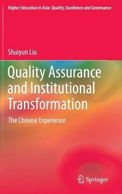 Quality Assurance and Institutional Transformation