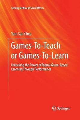 Games-To-Teach or Games-To-Learn: Unlocking the Power of Digital Game-Based Learning Through Performance