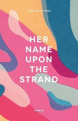 Her Name Upon The Strand