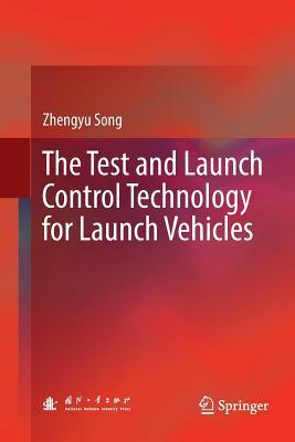 The Test and Launch Control Technology for Launch Vehicles