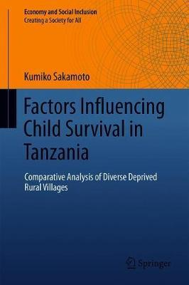 Factors Influencing Child Survival in Tanzania  Comparative Analysis of Diverse Deprived Rural Villages