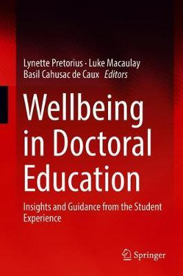 Wellbeing in Doctoral Education