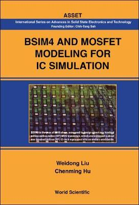 Bsim4 And Mosfet Modeling For Ic Simulation : Chenming Hu