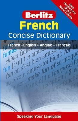 Berlitz Language: French Concise Dictionary: French-English: Anglais-Franethcais
