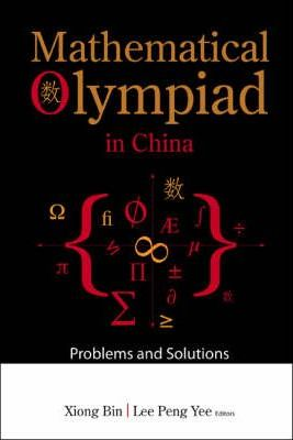 Mathematical Olympiad In China Problems And Solutions