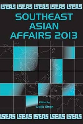 Southeast Asian Affairs 2013