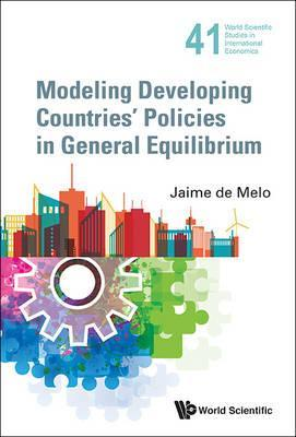 Modeling Developing Countries' Policies In General Equilibrium