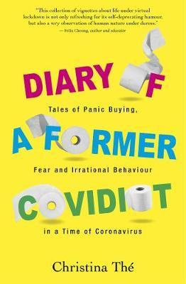 Diary of a Former Covidiot