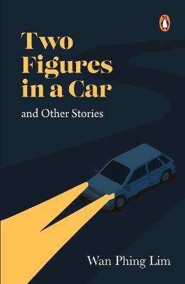 Two Figures in a Car and Other Stories