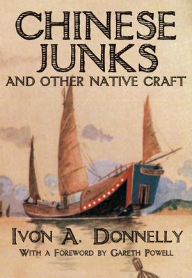 Chinese Junks and Other Native Crafts