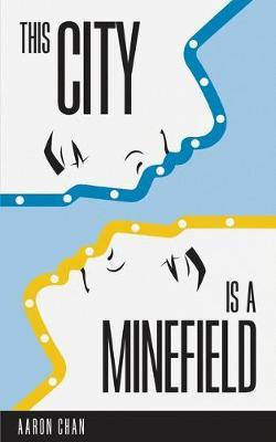 This City Is a Minefield