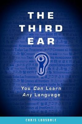 The Third Ear: You Can Learn Any Language