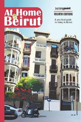AT HOME IN BEIRUT - 4TH EDITION