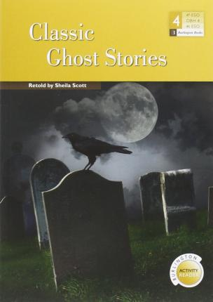 Classic Ghosts Stories (ESO 4)