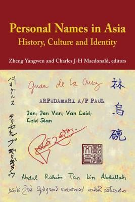 Personal Names in Asia: History, Culture, and Identity