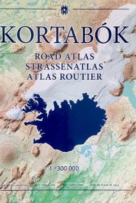 Iceland Road Atlas, with town plans, 2017-2018: 1:300,000 2017 : Mal ...