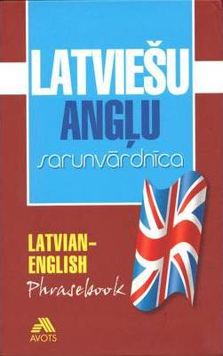 Latvian - English Phrasebook