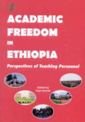Academic Freedom in Ethiopia: Perspectives of Teaching Personnel